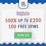 LadyLucks Casino 200 GBP Bonus + 100 Complementary Spins